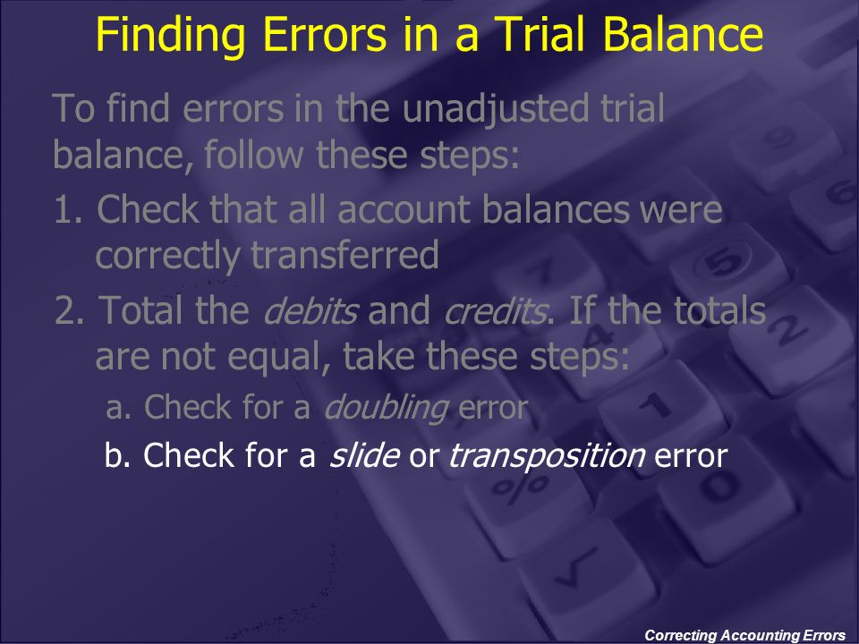 Finding Errors in a Trial Balance