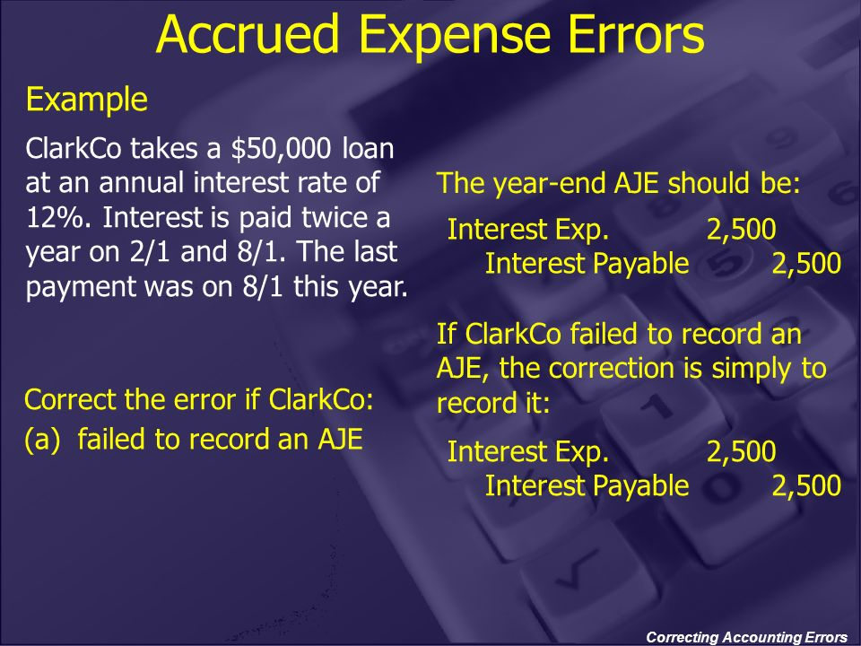Accrued Expense Errors