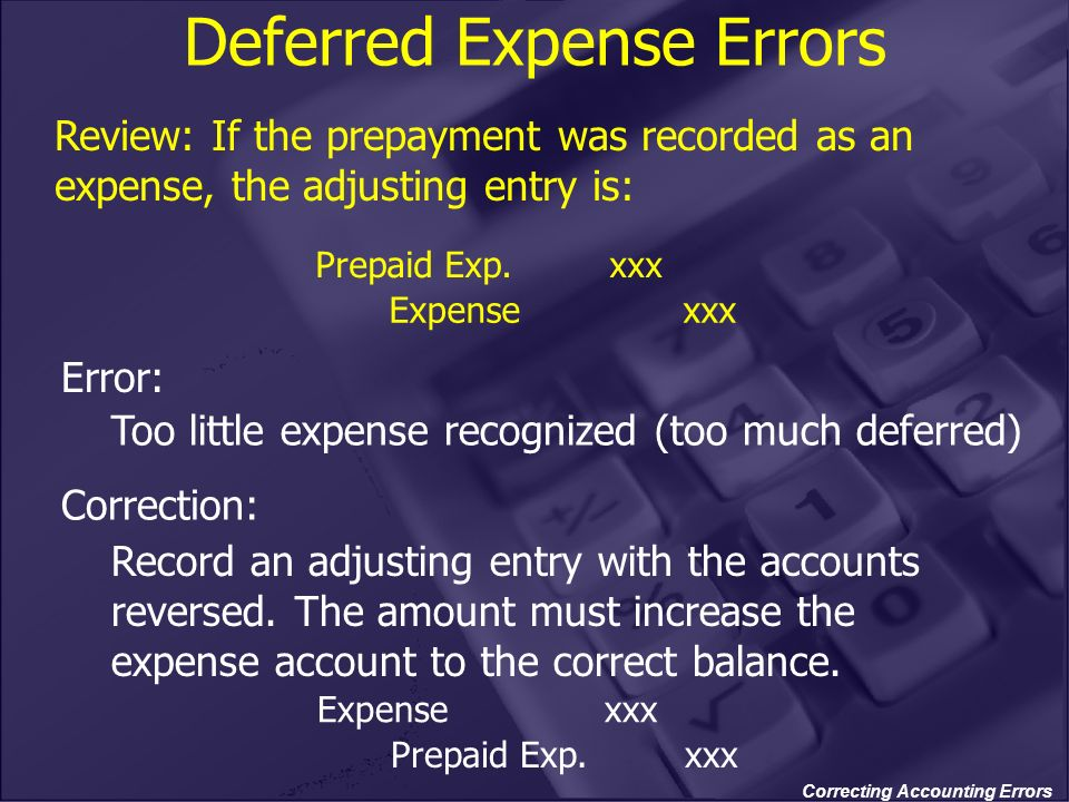 Deferred Expense Errors