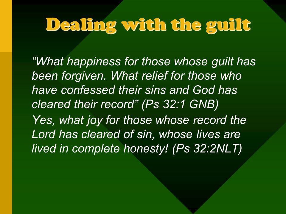Dealing with the guilt