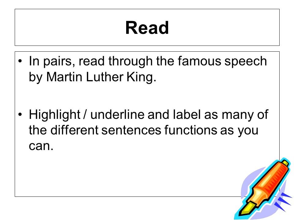 Read In pairs, read through the famous speech by Martin Luther King.