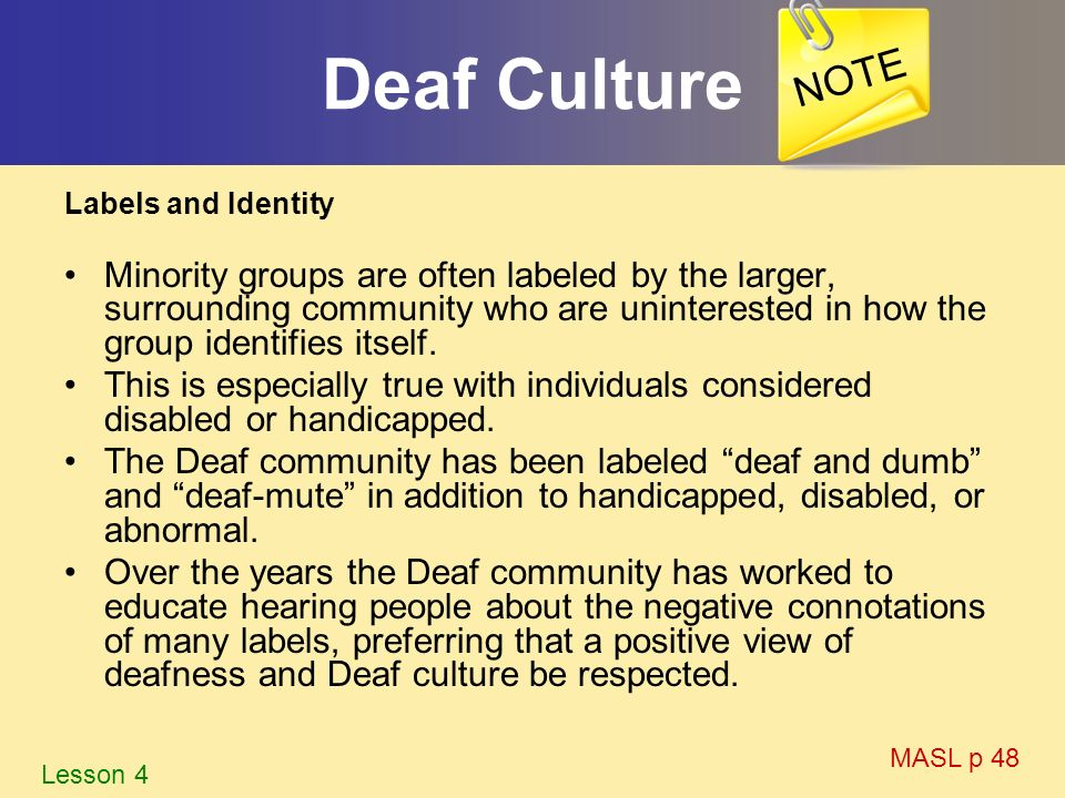 NOTE Deaf Culture. Labels and Identity.