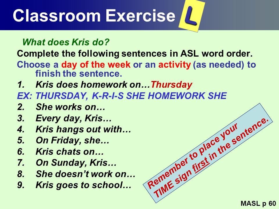 L Classroom Exercise What does Kris do