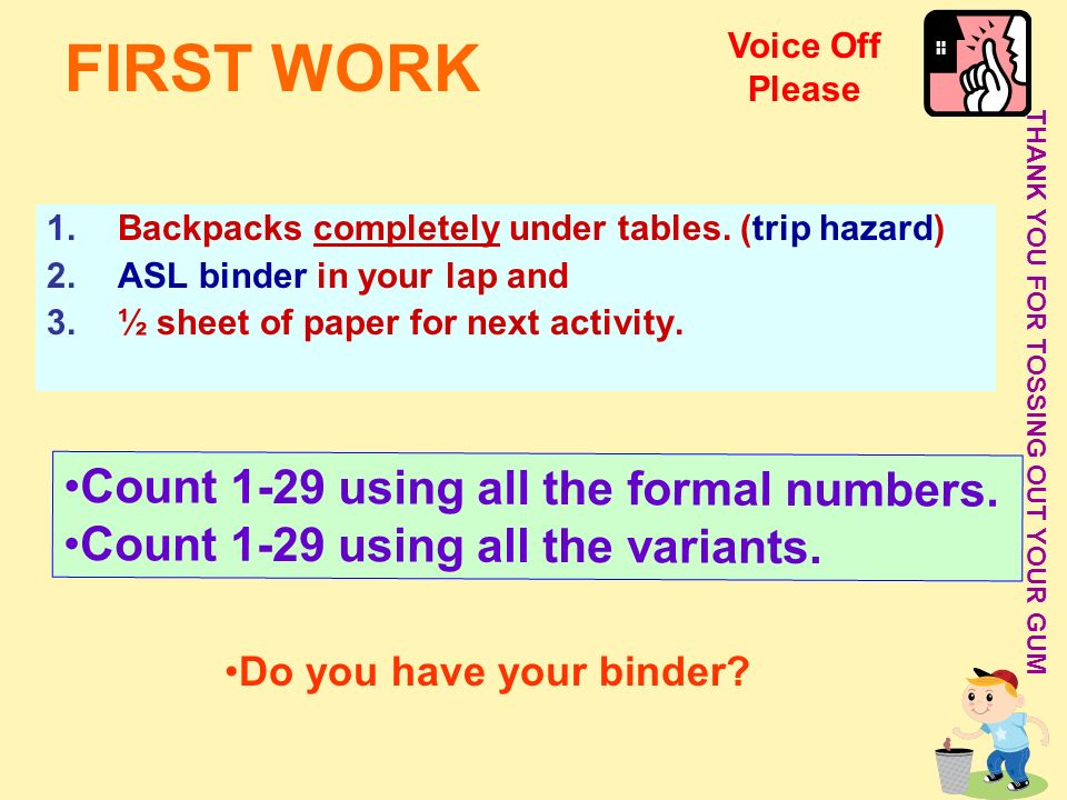 FIRST WORK Count 1-29 using all the formal numbers.