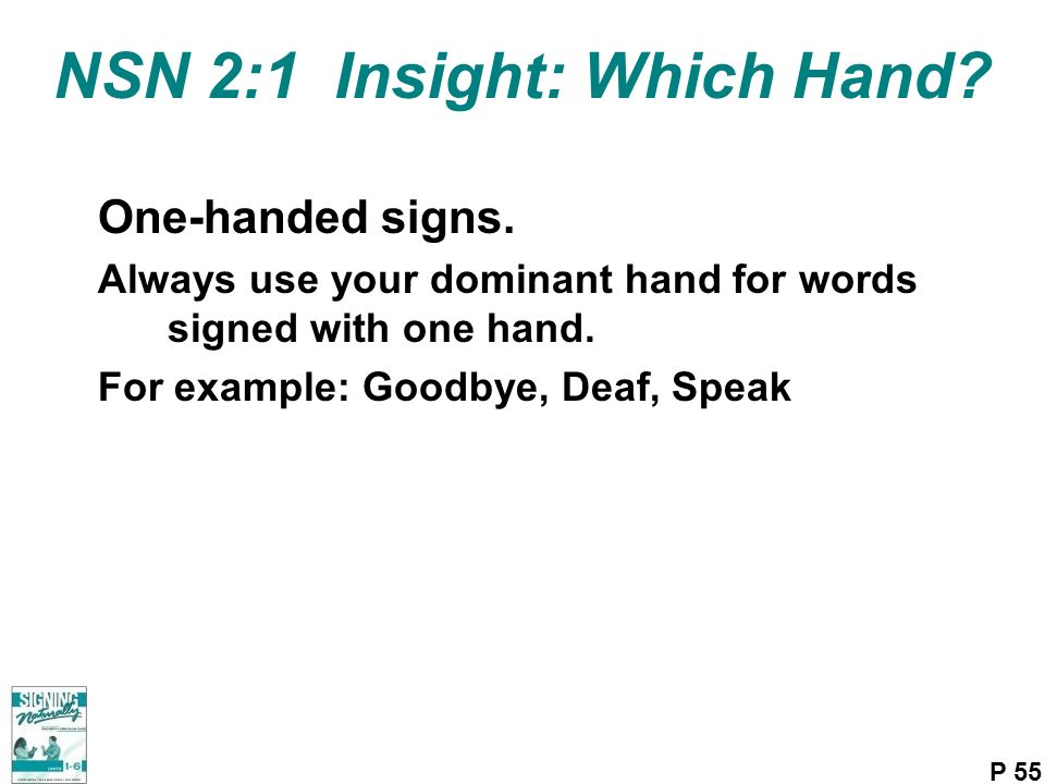 NSN 2:1 Insight: Which Hand