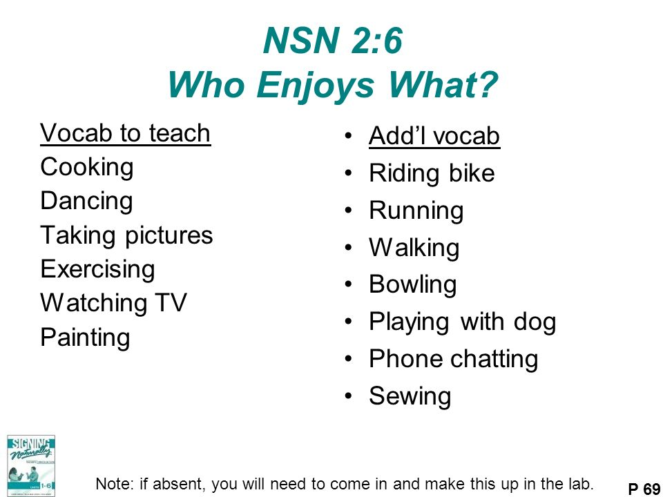 NSN 2:6 Who Enjoys What Vocab to teach Cooking Dancing