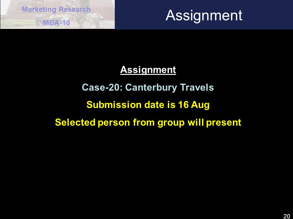 Case-20: Canterbury Travels Selected person from group will present