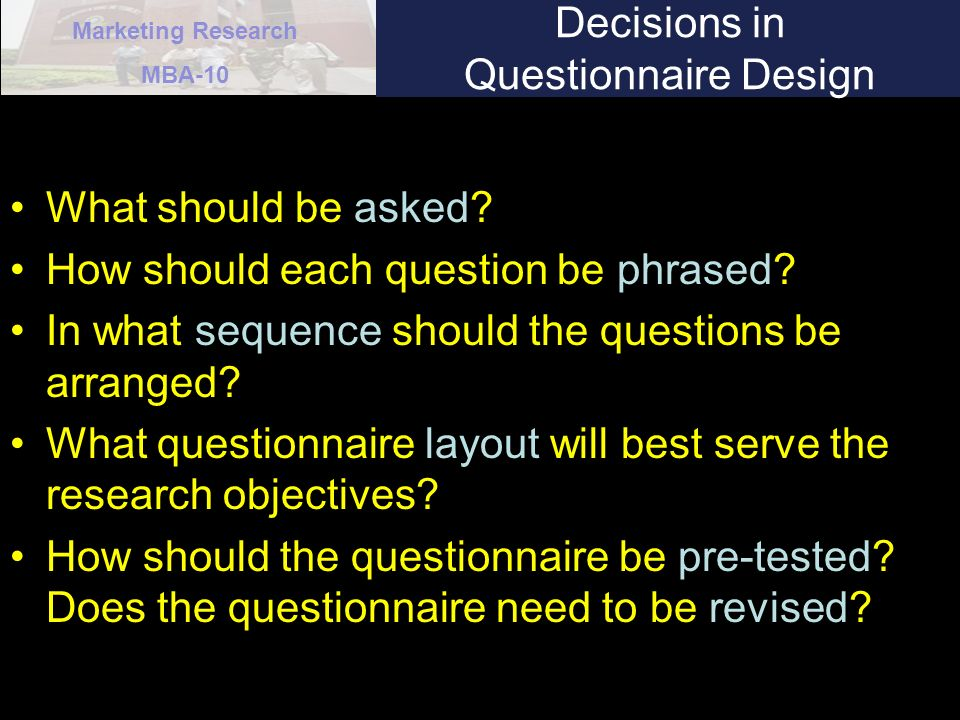 Decisions in Questionnaire Design