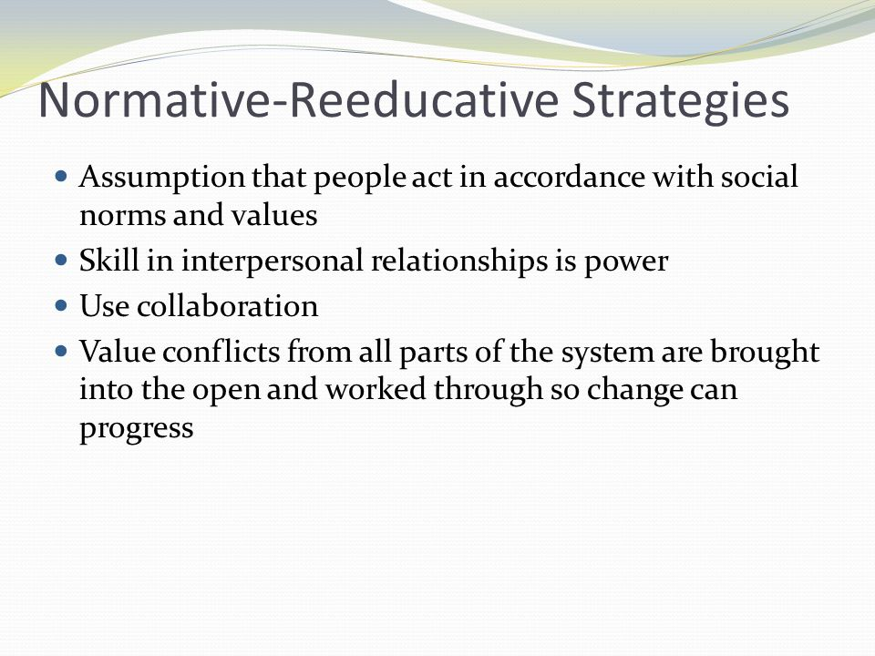 Normative-Reeducative Strategies