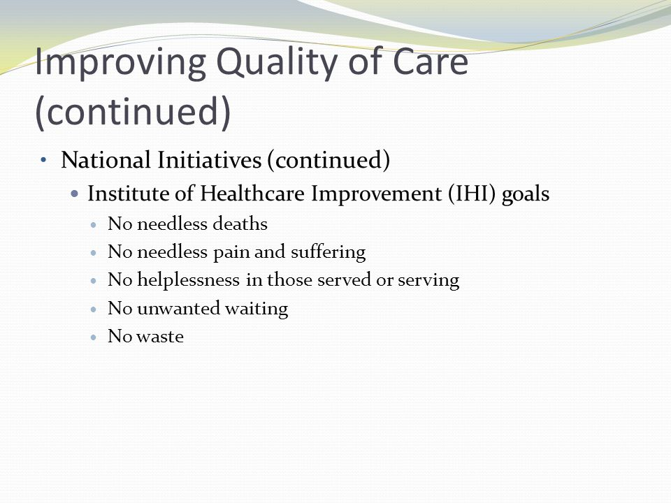 Improving Quality of Care (continued)