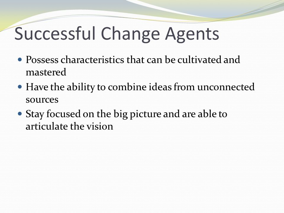 Successful Change Agents