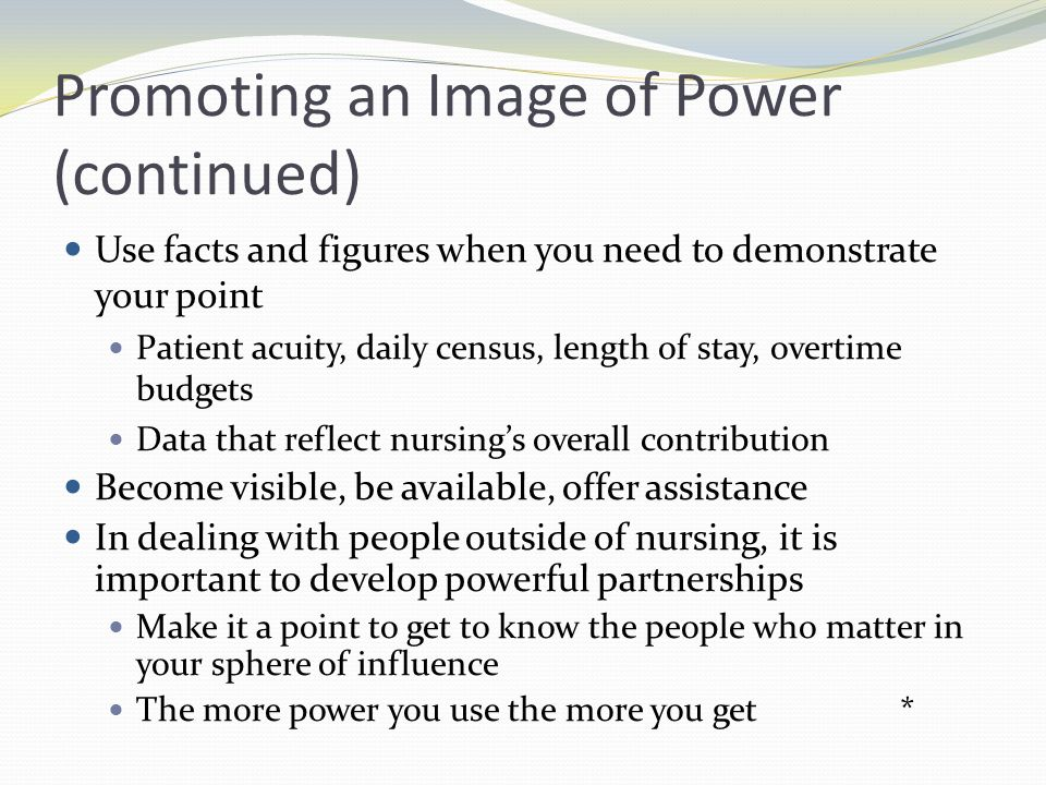 Promoting an Image of Power (continued)