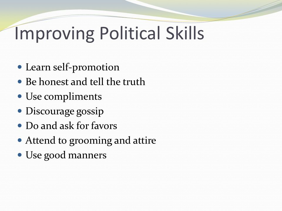 Improving Political Skills
