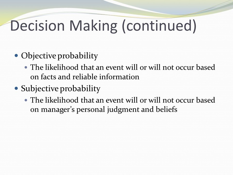Decision Making (continued)
