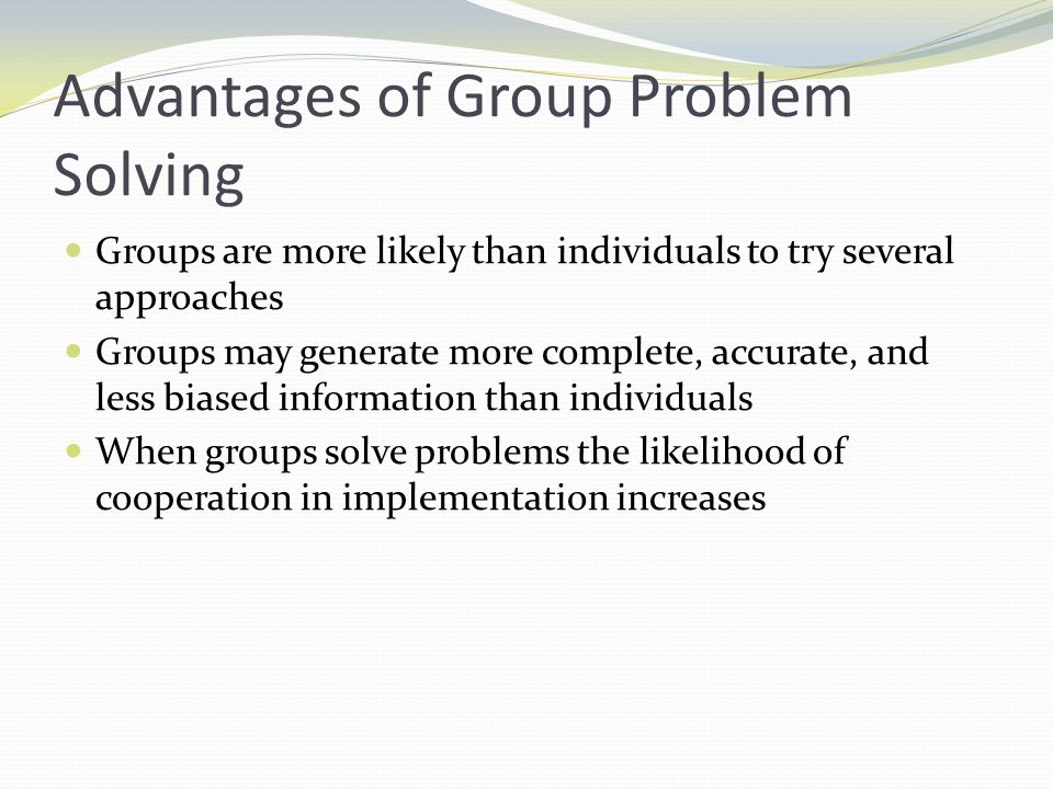 Advantages of Group Problem Solving