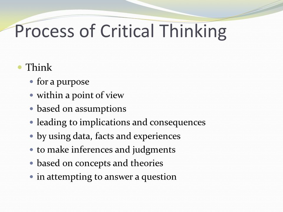 Process of Critical Thinking