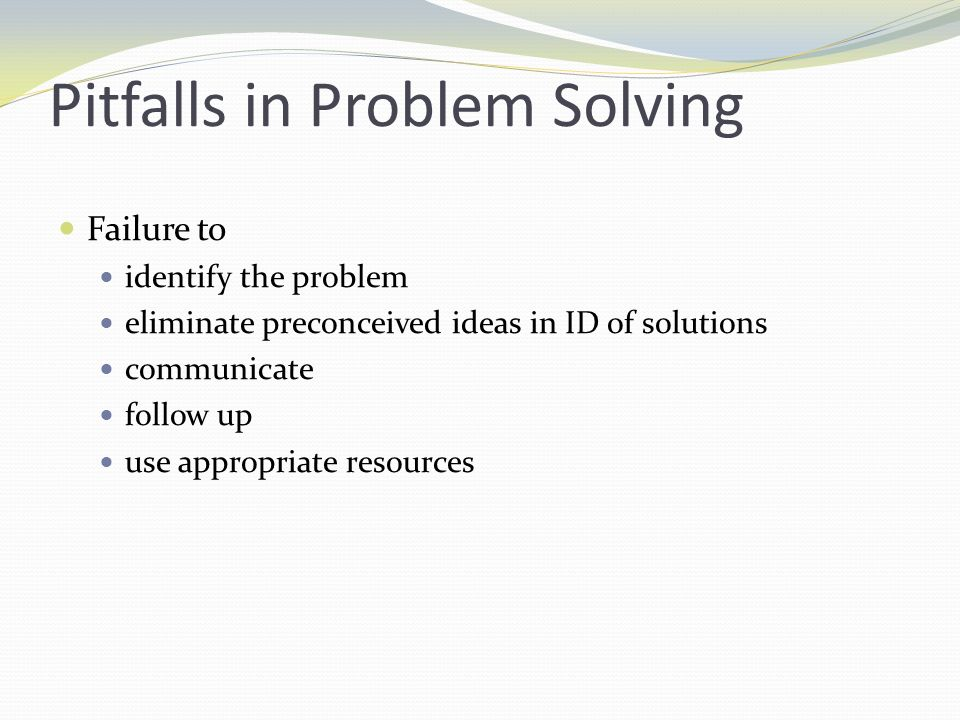 Pitfalls in Problem Solving