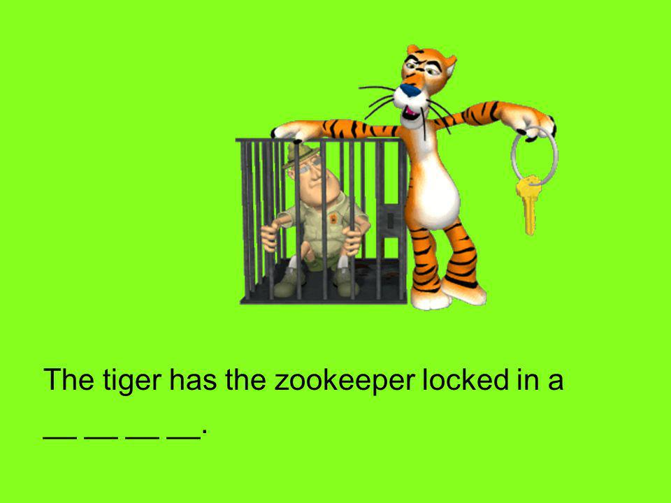 The tiger has the zookeeper locked in a