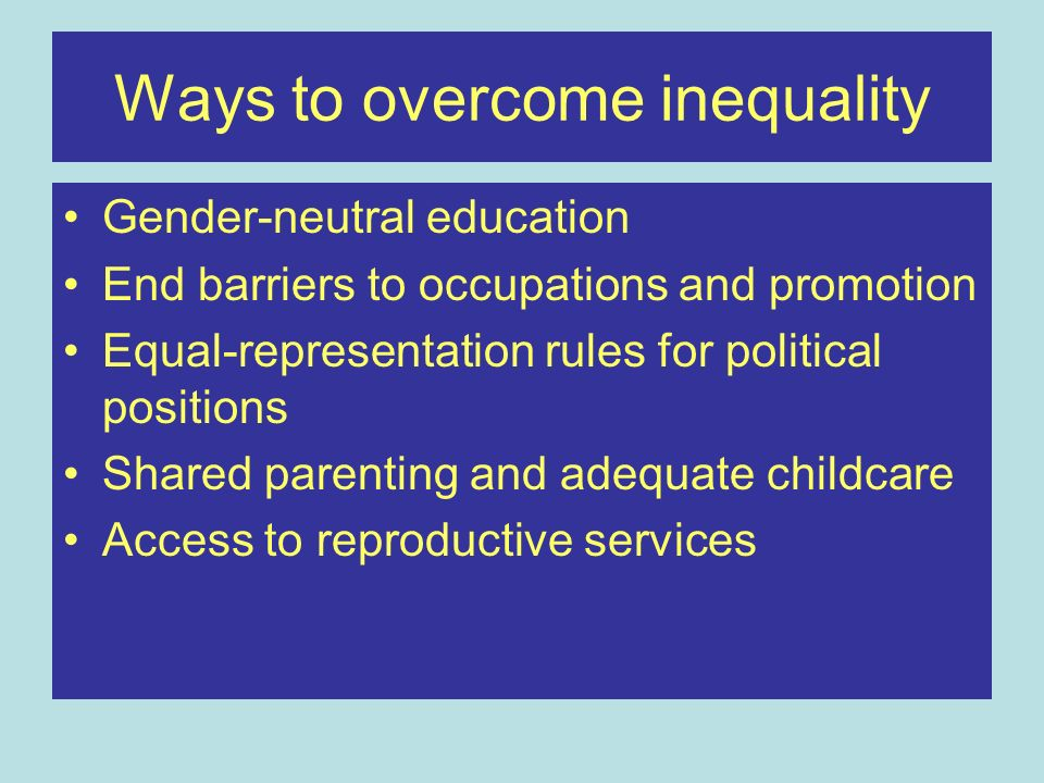 Ways to overcome inequality