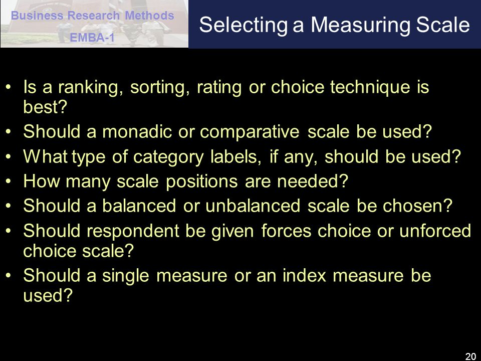 Selecting a Measuring Scale