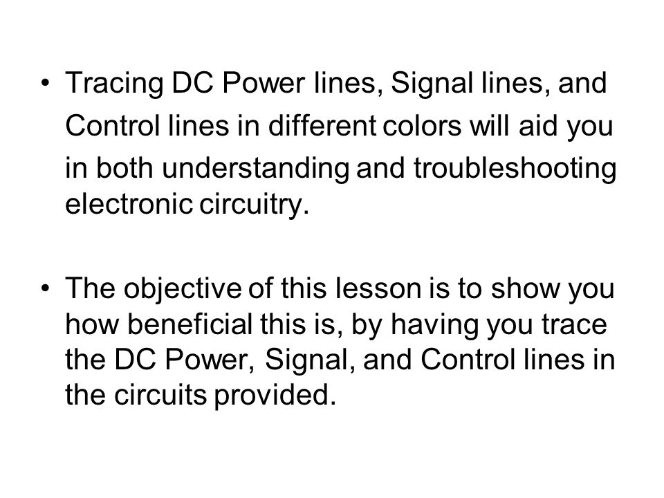 Tracing DC Power lines, Signal lines, and