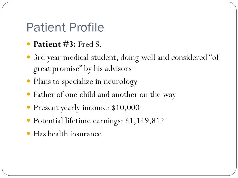 Patient Profile Patient #3: Fred S.