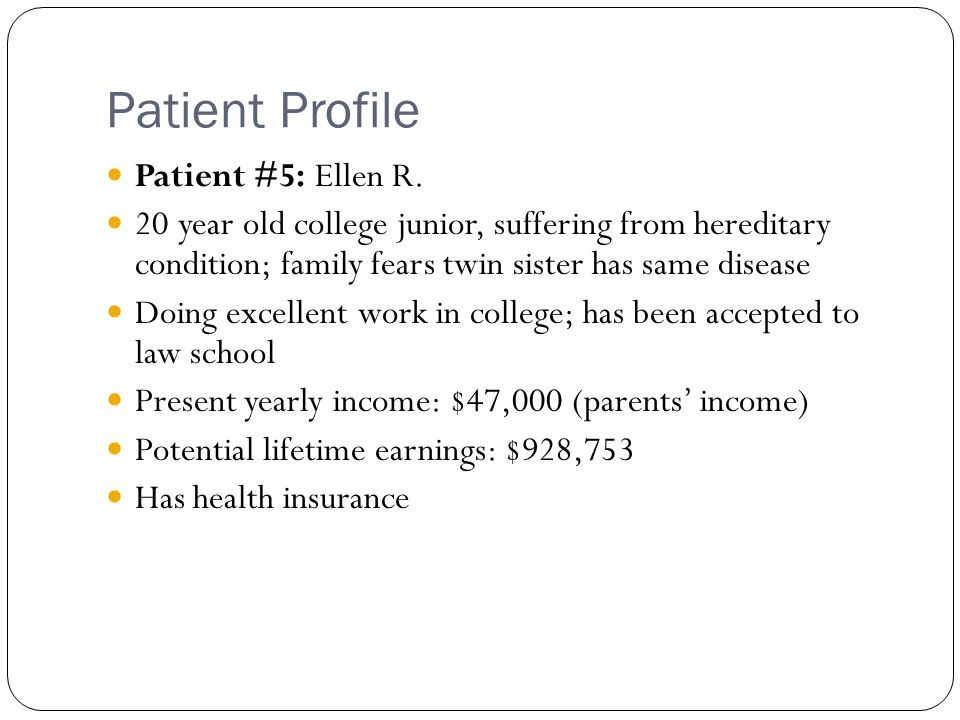 Patient Profile Patient #5: Ellen R.