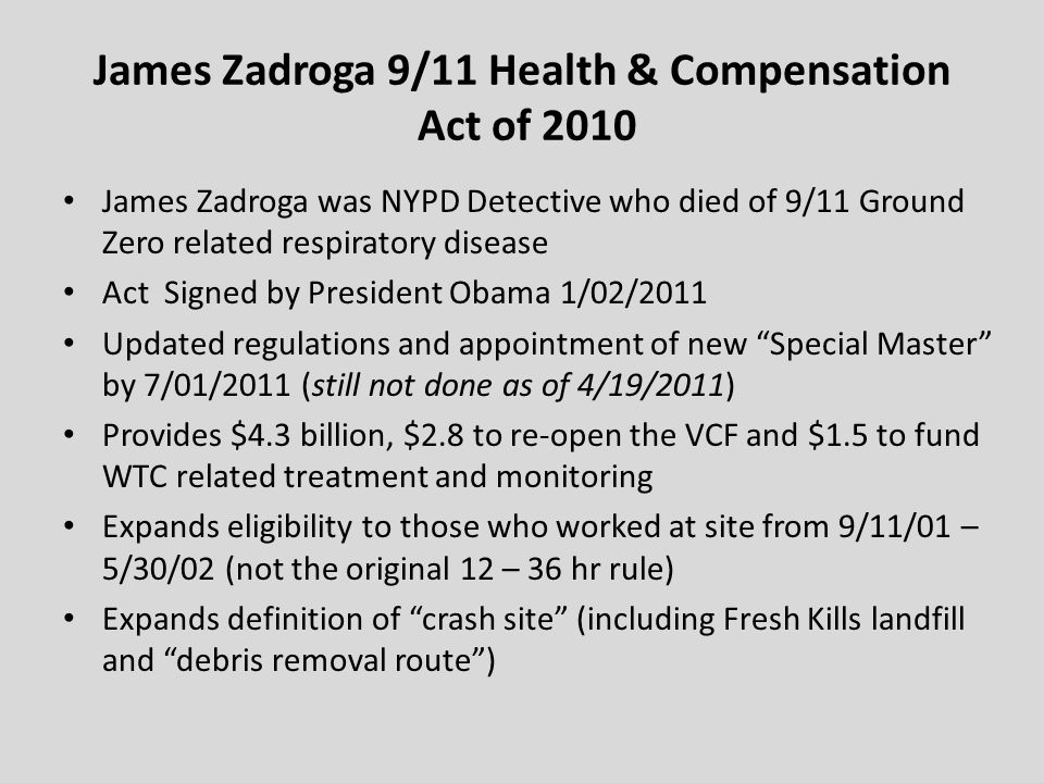 James Zadroga 9/11 Health & Compensation Act of 2010