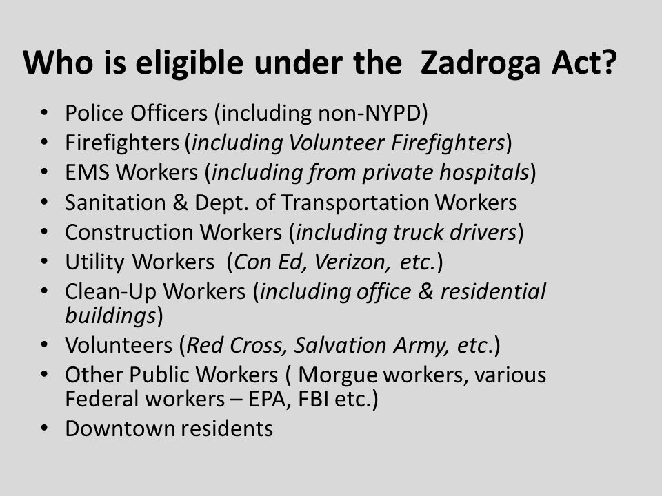 Who is eligible under the Zadroga Act