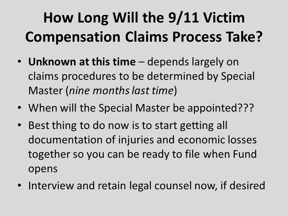 How Long Will the 9/11 Victim Compensation Claims Process Take