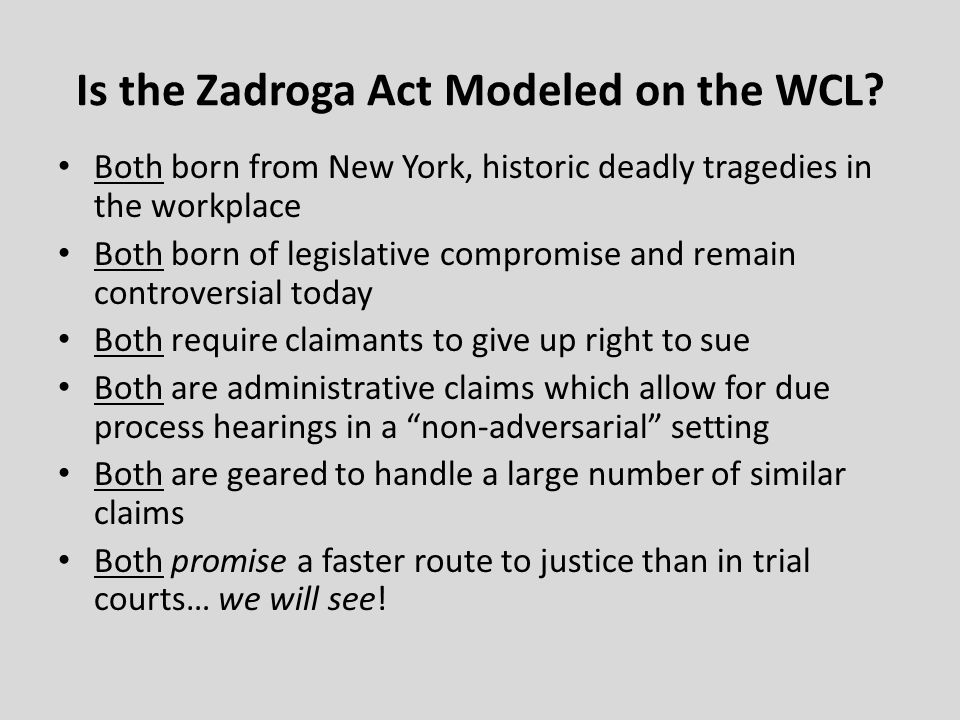 Is the Zadroga Act Modeled on the WCL