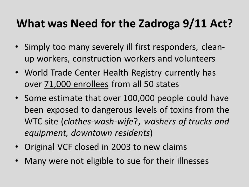 What was Need for the Zadroga 9/11 Act