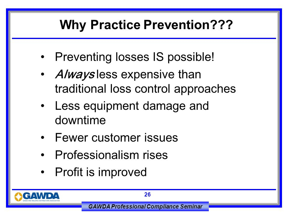 Why Practice Prevention