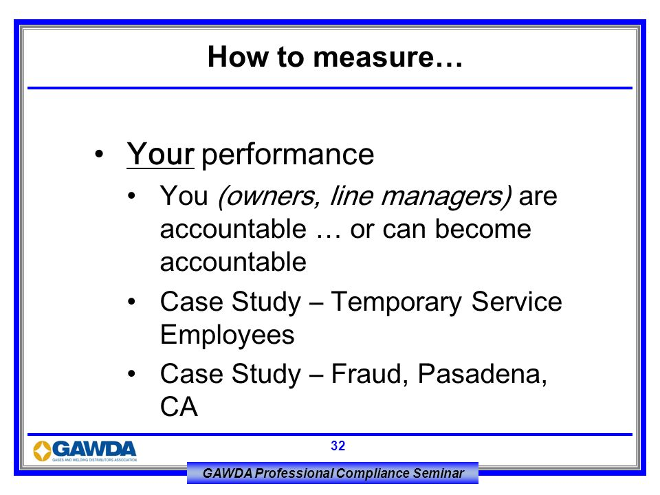 Your performance How to measure…