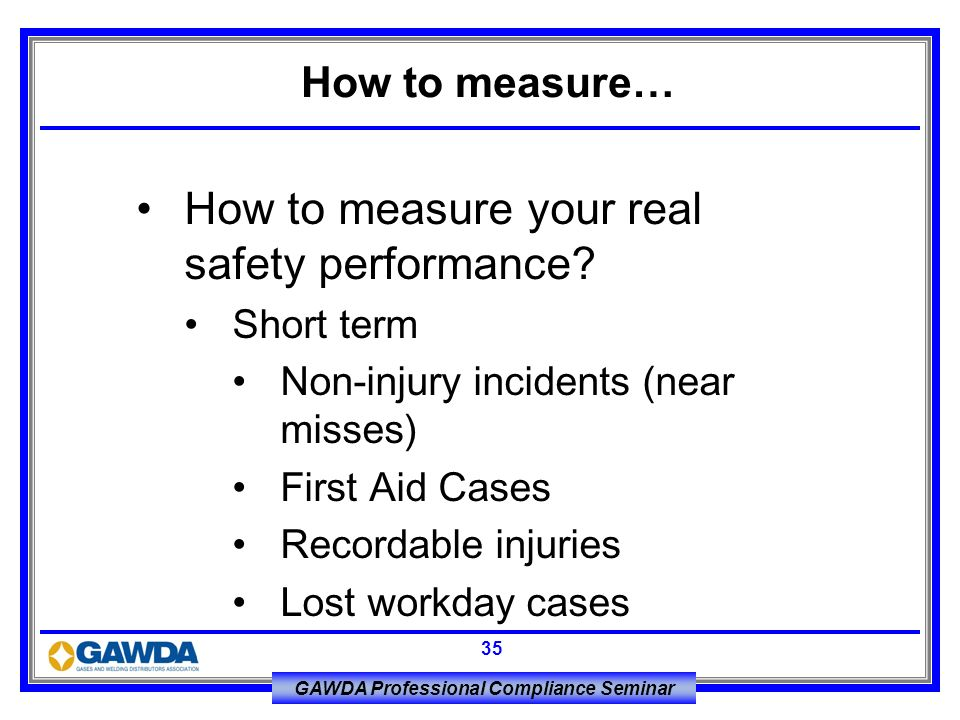 How to measure your real safety performance