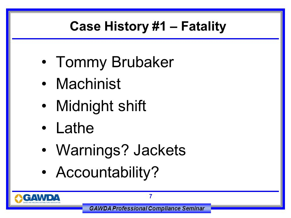 Case History #1 – Fatality