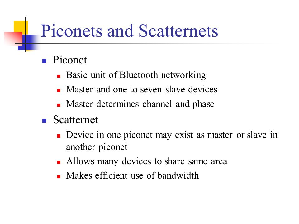 Piconets and Scatternets