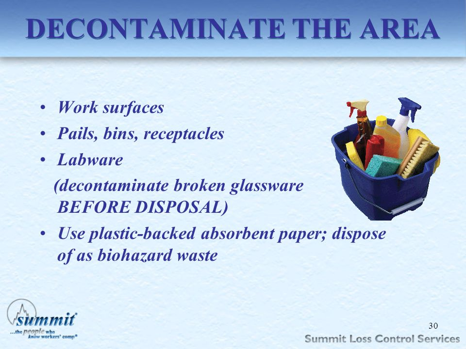 DECONTAMINATE THE AREA