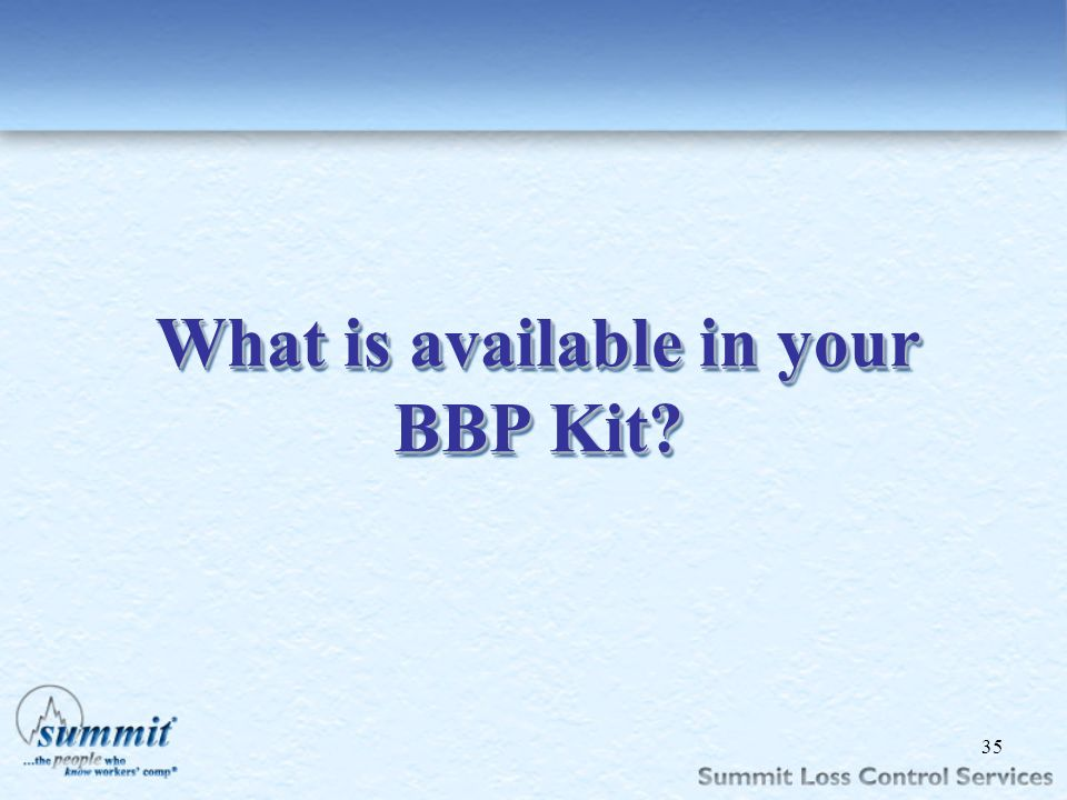 What is available in your BBP Kit