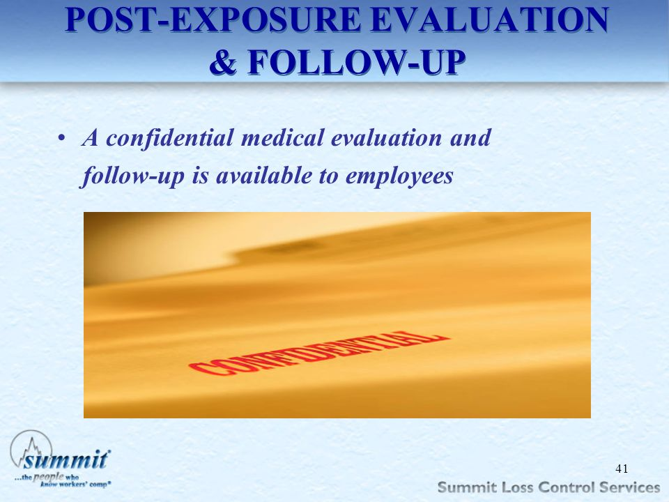 POST-EXPOSURE EVALUATION & FOLLOW-UP