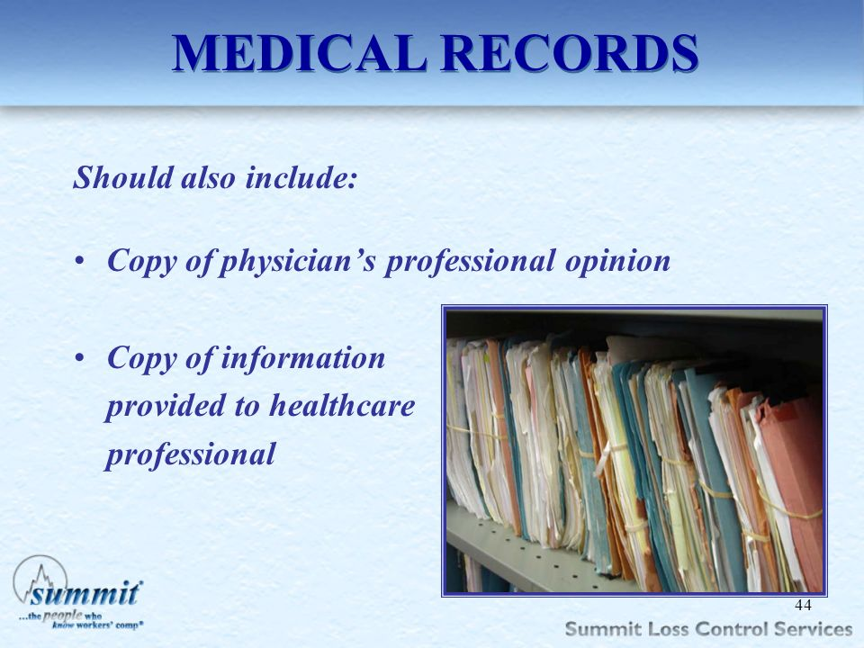 MEDICAL RECORDS Should also include:
