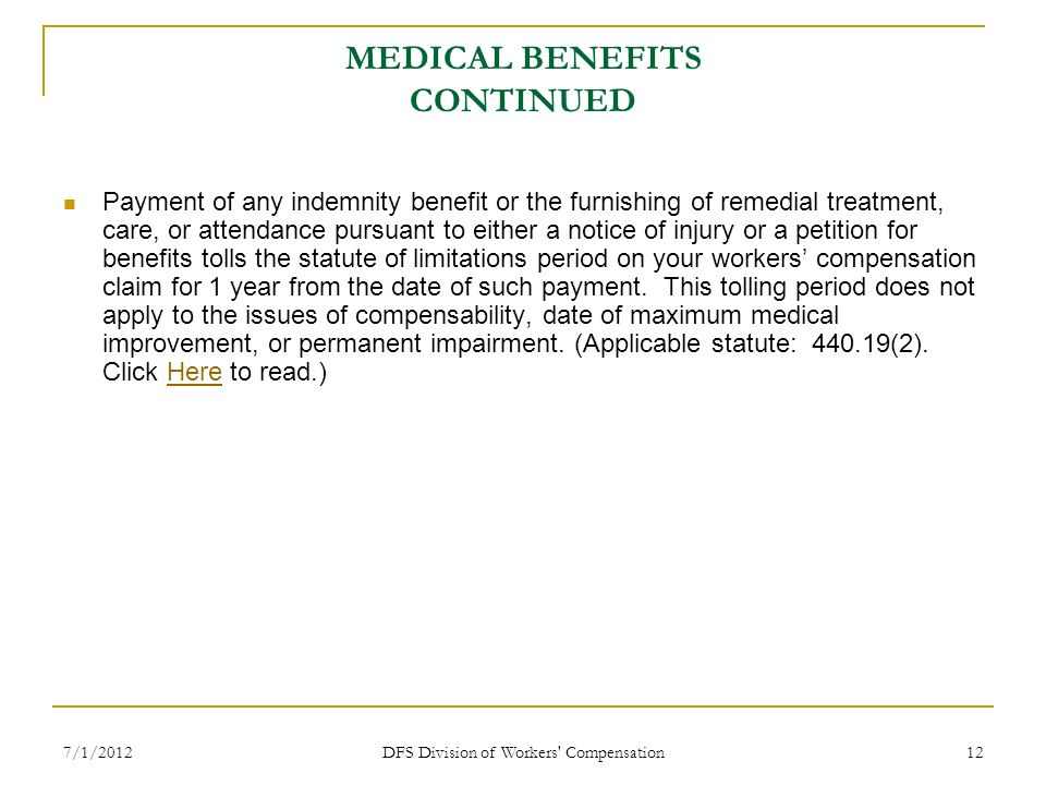 MEDICAL BENEFITS CONTINUED