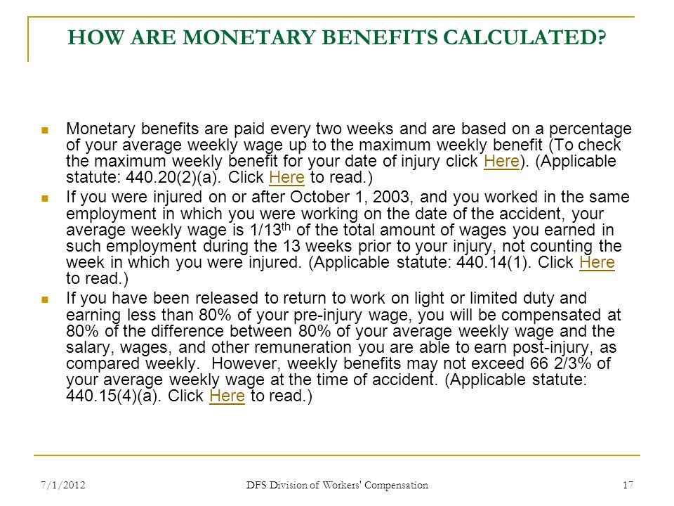 HOW ARE MONETARY BENEFITS CALCULATED