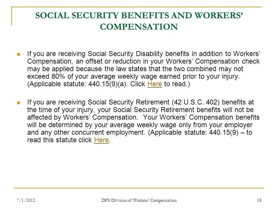SOCIAL SECURITY BENEFITS AND WORKERS' COMPENSATION