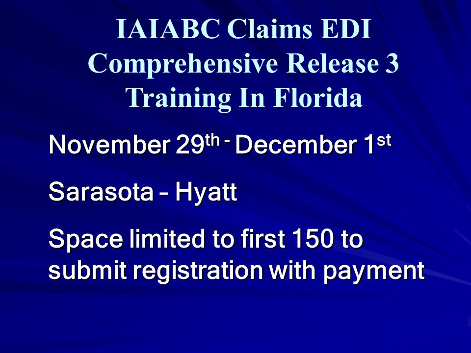 IAIABC Claims EDI Comprehensive Release 3 Training In Florida