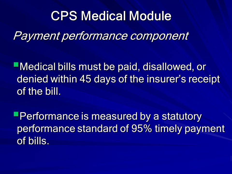 CPS Medical Module Payment performance component