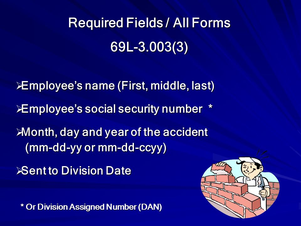 Required Fields / All Forms