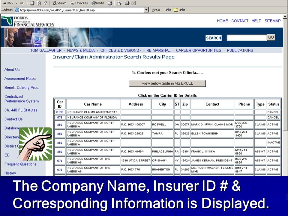 The Company Name, Insurer ID # & Corresponding Information is Displayed.