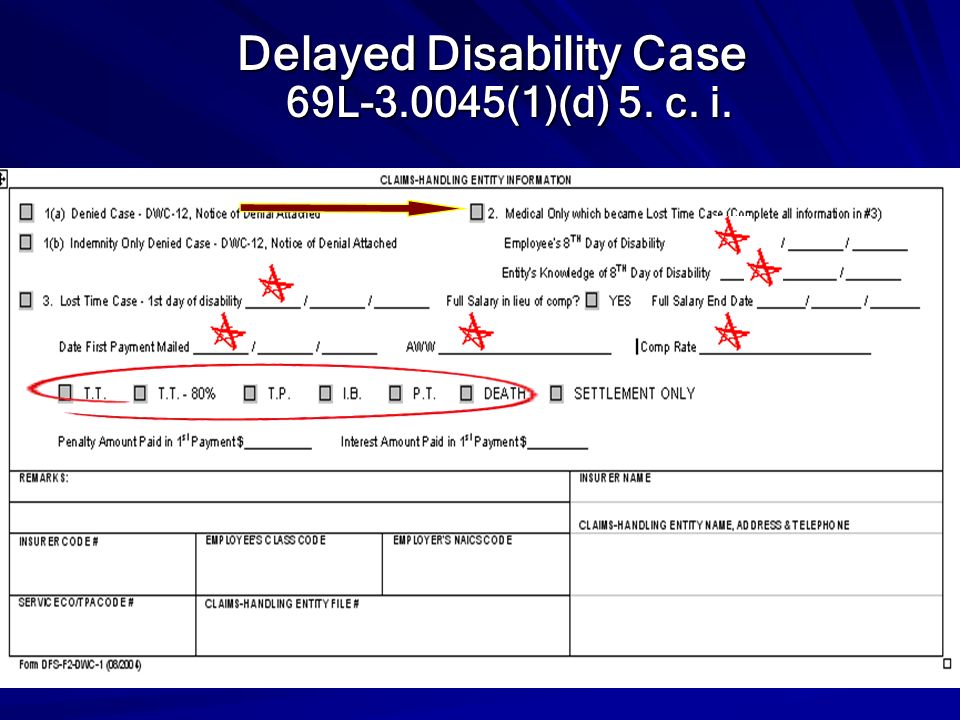 Delayed Disability Case 69L-3.0045(1)(d) 5. c. i.