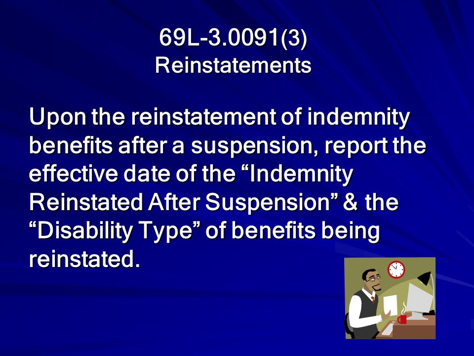 69L-3.0091(3) Reinstatements